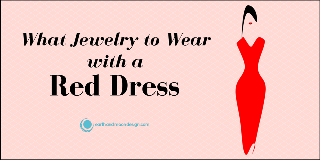 What jewelry to wear with a red dress for Words to wear jewelry